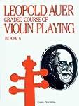 Leopold Auer Graded Course of Violin...