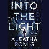 Into the Light | Aleatha Romig