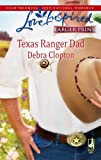 Texas Ranger Dad (Mule Hollow Matchmakers, Book 10)