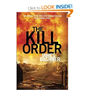 The Kill Order (Maze Runner Prequel) (Maze Runner Trilogy)