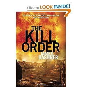 The Kill Order (Maze Runner Prequel) (Maze Runner Trilogy)