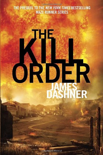Cover of The Kill Order (Maze Runner Prequel)
