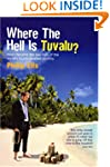 Where The Hell Is Tuvalu?: How I beca...