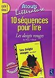 10 séquences pour lire Les doigts rouges de Marc Villard Cycle 3 niveau 2