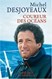 Naviguer en solitaire : Coureur des océans