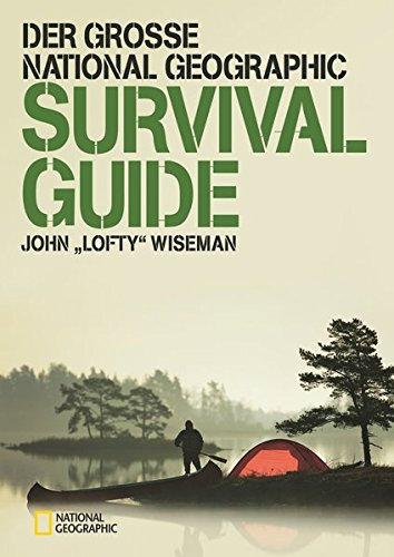 der-grosse-national-geographic-survival-guide