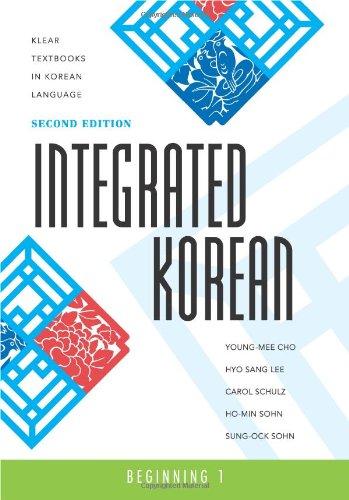 Integrated Korean: Beginning 1, 2nd Edition (Klear...