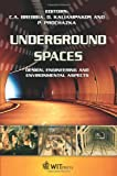 Underground Spaces : Design, Engineering and Environmental Aspects (Wit Transactions on the Built Environment)