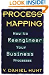 Process Mapping: How to Reengineer Yo...