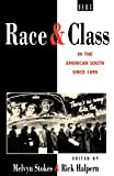 img - for Race and Class in the American South since 1890 book / textbook / text book