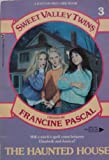 The Haunted House (Sweet Valley Twins)