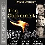 The Columnist | David Auburn