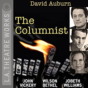 The Columnist | [David Auburn]