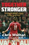 Together Stronger: The Rise of Welsh...