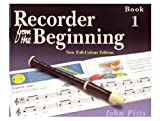 Recorder from the Beginning Book 1 John Pitts