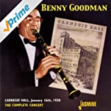Carnegie Hall (January 16th, 1938 - The Complete Concert)