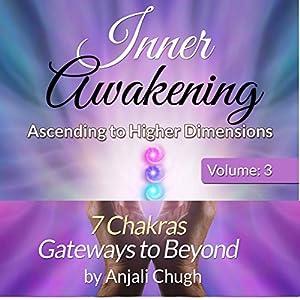 Inner Awakening: Ascending to Higher Dimensions, Vol. 3 Audiobook
