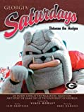 img - for Georgia Saturdays: Between the Hedges by Dantzler, Jeff (2004) Hardcover book / textbook / text book