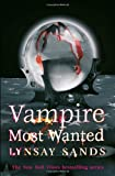 Lynsay Sands Vampire Most Wanted (Argeneau Vampire 20)