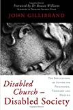 img - for Disabled Church - Disabled Society: The Implications of Autism for Philosophy, Theology and Politics book / textbook / text book