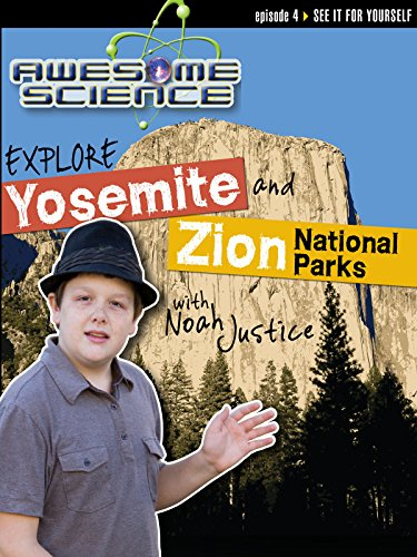 "Awesome Science ""Explore Yosemite/Zion"""