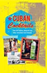 Cuban Cocktails: Over 50 mojitos, dai...