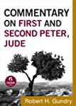 Commentary on First and Second Peter,...