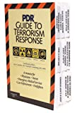 PDR Guide to Terrorism Response: A Resource for Physicians, Nurses, Emergency Medical Services, Law Enforcement, Firefighters