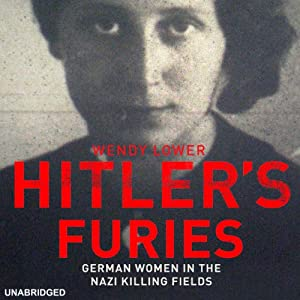 Hitler's Furies | [Wendy Lower]