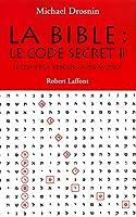 La Bible : Le code secret II - Le Compte à rebours a commencé...
