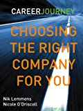 I hate my Job. I Love my Job. Choosing the right company for you!