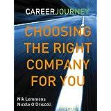 I hate my Job. I Love my Job. Choosing the right company for you! ~ Nicole O'Driscoll