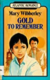 img - for Gold to remember (Atlantic large print) book / textbook / text book