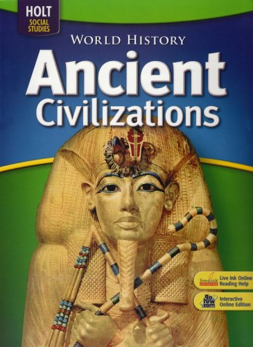 World History: Ancient Civilizations: Student Edition 2008 (Ancient World History Textbook compare prices)