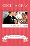 Always You (The Jane Austen Academy Book 6)