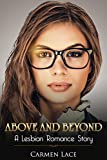 Above and Beyond: First Time Lesbian Romance Story, A Lawyer Goes Beyond Her Duties