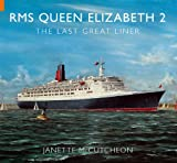 img - for RMS QUEEN ELIZABETH 2: The Last Great Liner book / textbook / text book