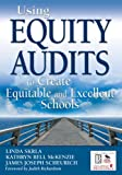 img - for By James J. - Using Equity Audits to Create Equitable and Excellent Schools book / textbook / text book