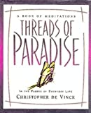 Threads of Paradise: In the Fabric of Everyday Life