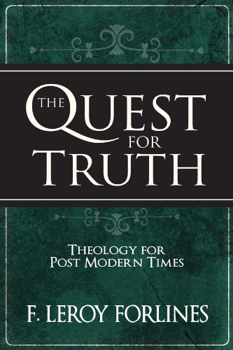 The Quest for Truth: Theology for Postmodern Times (The Quest For Truth Forlines compare prices)