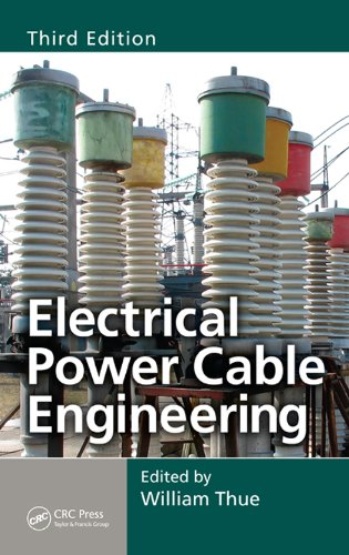 Electrical Power Cable Engineering, Third Edition (Power Engineering (Willis))