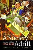 A Society Adrift: Interviews and Debates, 1974-1997