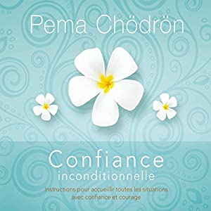 Confiance inconditionnelle Audiobook