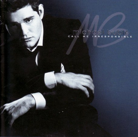 Michael Bublé - Call Me Irresponsible (CD2) - Zortam Music