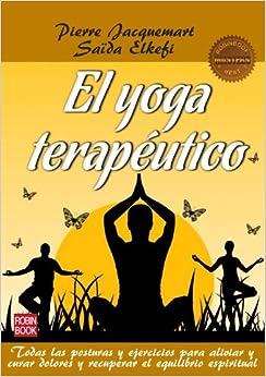 El yoga terapéutico (Masters/Salud) (Spanish Edition) (Spanish