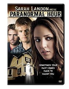 Sarah Landon and the Paranormal Hour (Sous-titres français)