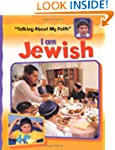 Talking About My Faith: I Am Jewish