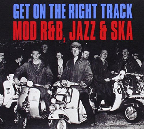 Get on the Right Track (Mood R&B, Jazz & Ska)