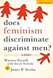 img - for Does Feminism Discriminate Against Men?: A Debate (Point/Counterpoint) 1st edition by Farrell, Warren, Svoboda, Steven, Sterba, James P. (2007) Paperback book / textbook / text book