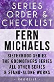 Fern Michaels Series Order & Checklist: Sisterhood series list in order, Godmothers series, Sins series, Texas, Vegas, & Kentucky series, All Others Including Stand-Alone Books and Short Stories